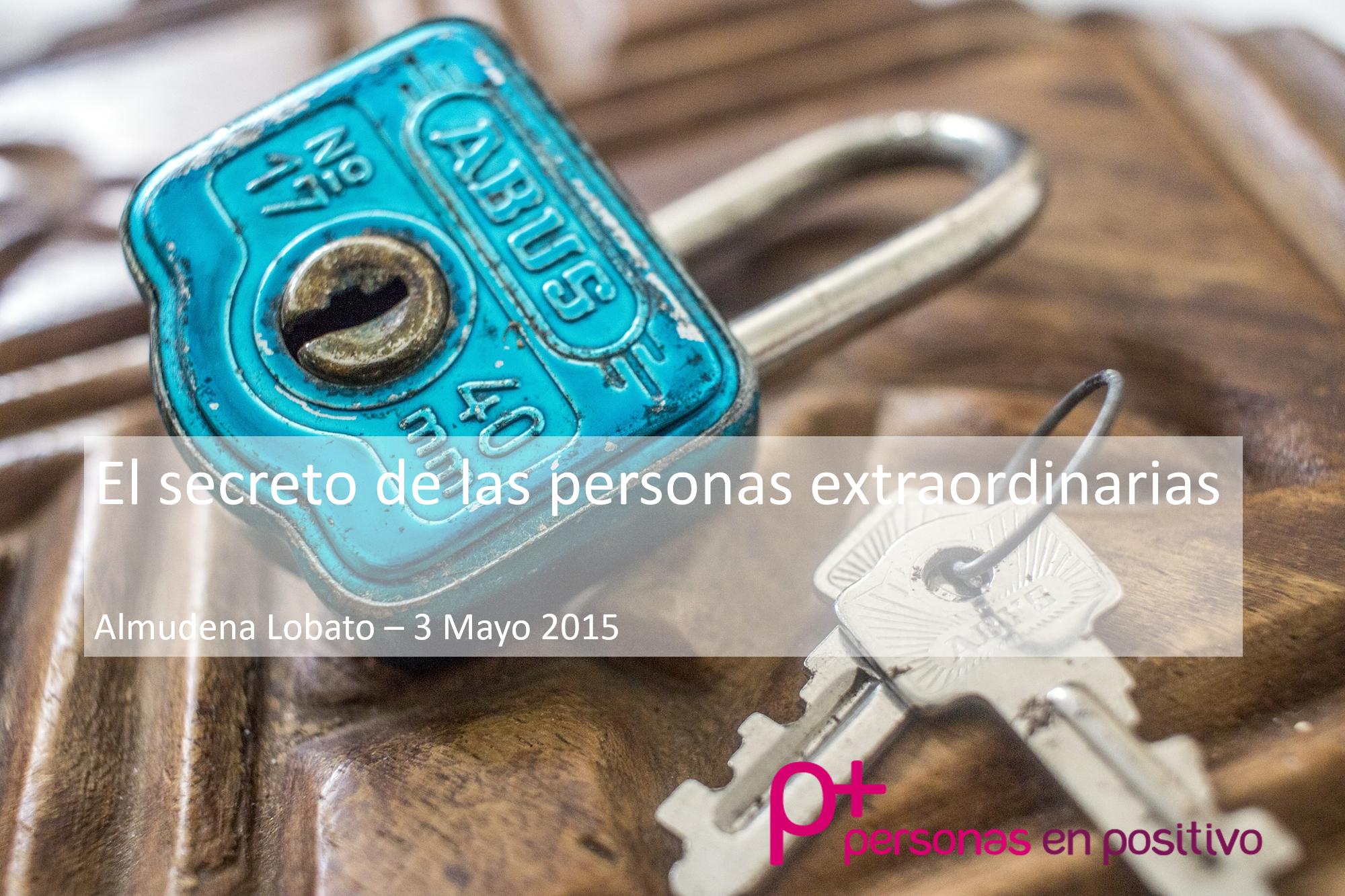 El secreto de las personas extraordinarias