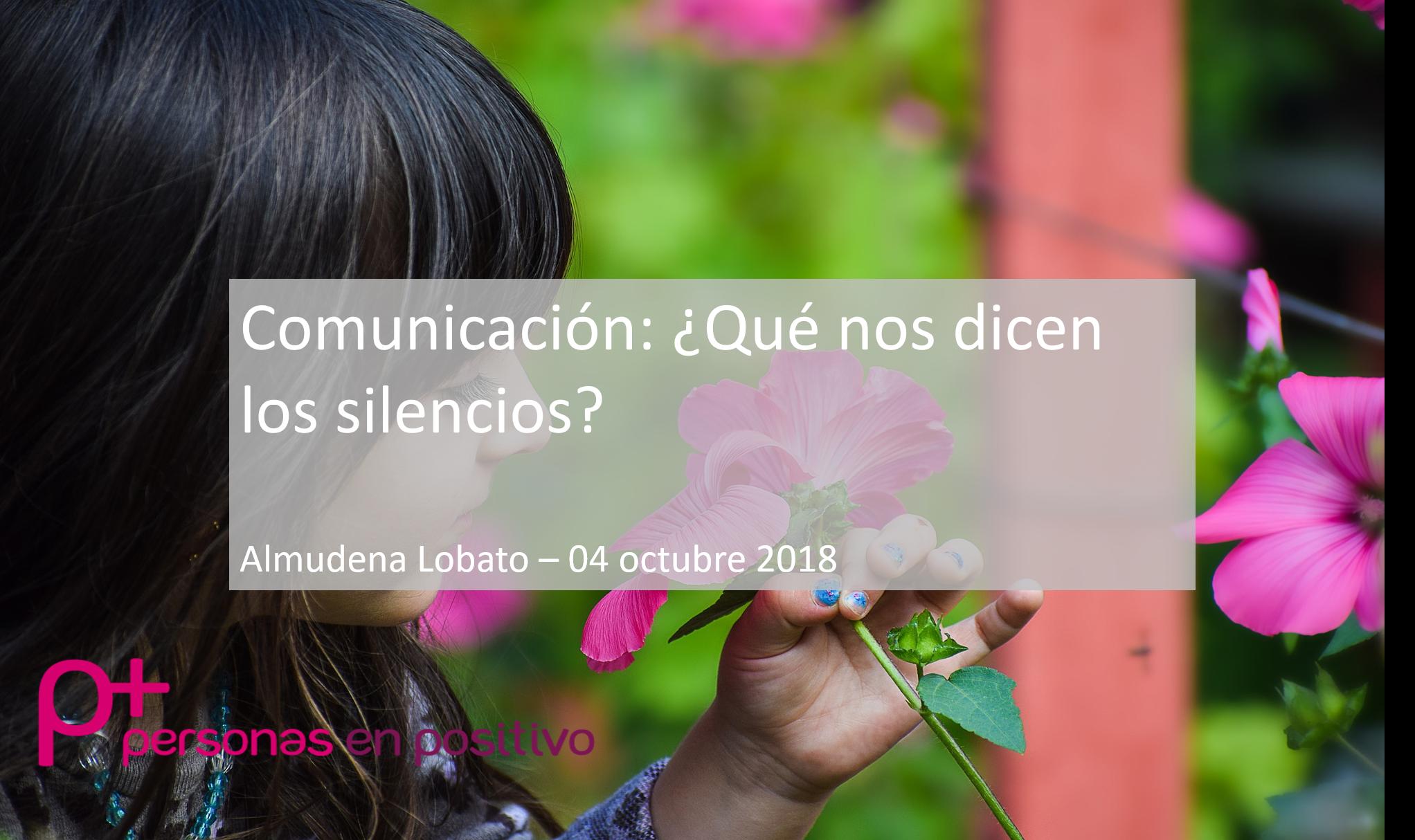 Comunicación: ¿Qué nos dicen los silencios?
