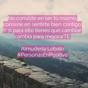 Cambia para mejorarte - Personas En positivo